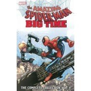 Spider-Man: Big Time: the Complete Collection: Volume 4 by Giuseppe Camuncoli