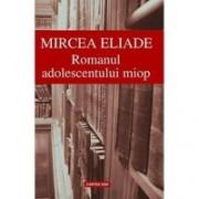 Romanul adolescentului miop (344 p.)