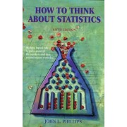 How to Think about Statistics by John Phillips