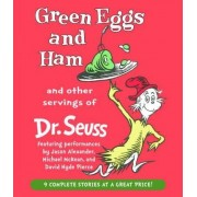 Green Eggs and Ham and Other Servings of Dr. Seuss by Seuss Dr