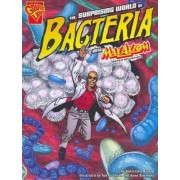 Surprising World of Bacteria with Max Axiom by Agnieszka Biskup