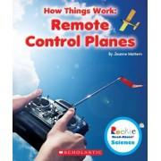 Remote Control Planes by Joanne Mattern