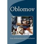 Oblomov by Ivan Aleksandrovich Goncharov