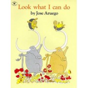 Look What i Can Do by Jose Aruego