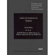 Cases and Materials on Torts by David W. Robertson