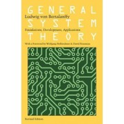 General System Theory by Ludwig Von Bertalanffy