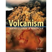 Volcanism by Hans-Ulrich Schmincke