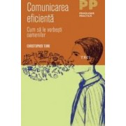Comunicarea eficienta - Christopher Turk