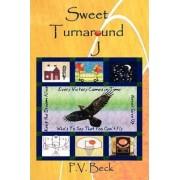 Sweet Turnaround J by P. V. Beck