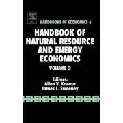 Handbook of Natural Resource and Energy: Volume 3 by Allen V. Kneese