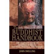 The Buddhist Handbook by John Snelling
