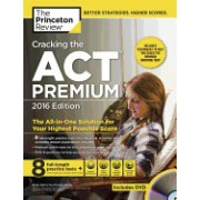 Cracking the ACT Premium Edition with 8 Practice Tests and DVD,