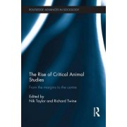 The Rise of Critical Animal Studies by Nik Taylor