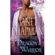 Dragon Warrior by Janet Chapman