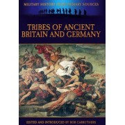 Tribes of Ancient Britain and Germany by Cornelius Tacitus
