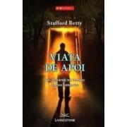 Viata de apoi - Stafford Betty