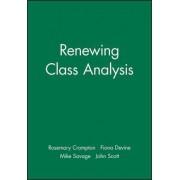 Renewing Class Analysis by John C. Scott