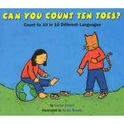 Can You Count Ten Toes? by Lezlie Evans