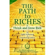 The Path to Riches in Think and Grow Rich by Judith Williamson