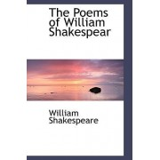 The Poems of William Shakespear by William Shakespeare