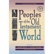 Peoples of the Old Testament World by Alfred J. Hoerth