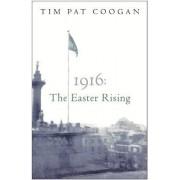 1916 by Tim Pat Coogan