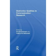 Distinctive Qualities in Communication Research by Donald Carbaugh