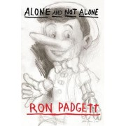Alone and Not Alone by Ron Padgett