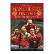 The Official Manchester United Diary of the Season The Players