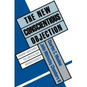 The New Conscientious Objection by Professor Department of Sociology Charles C Moskos