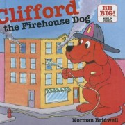 Clifford, the Firehouse Dog by Norman Bridwell