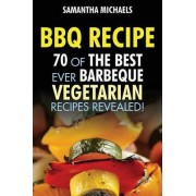 BBQ Recipe by Samantha Michaels