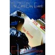 The Zero Day Event by Eric Fullilove