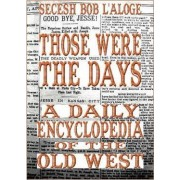 Those Were the Days by Secesh Bob L'Aloge