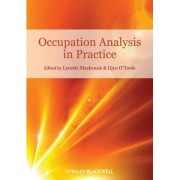 Occupation Analysis in Practice by Lynette MacKenzie