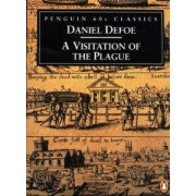 A Visitation of the Plague by Daniel Defoe