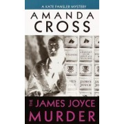 The James Joyce Murders by Amanda Cross