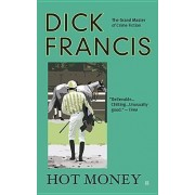 Hot Money by Dick Francis