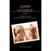 Godber Plays: Teechers; Happy Jack; September in the Rain; Salt of the Earth v. 2 by John Godber