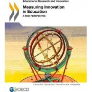 Measuring Innovation in Education by Centre for Educational Research & Innovation