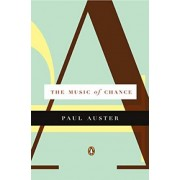 Music of Chance by Paul Auster