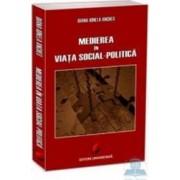 Medierea in viata social-politica - Diana-Ionela Anches