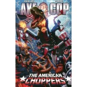 Axe Cop Volume 6: American Choppers by Malachai Nicolle