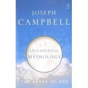The Masks of God: Occidental Mythology v. 3 by Joseph Campbell