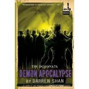 The Demonata #6: Demon Apocalypse by Darren Shan