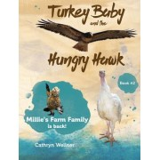 Turkey Baby and the Hungry Hawk