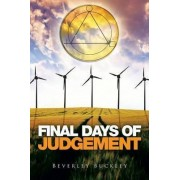 Final Days of Judgement by Beverley Buckley