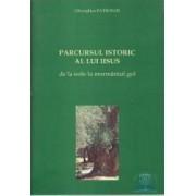 Parcursul istoric al lui Iisus - Gheorghios Patronos