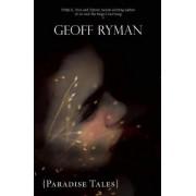 Paradise Tales by Geoff Ryman
