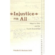 Injustice for All 2005: v. 39 by Priscilla H. Machado Zotti